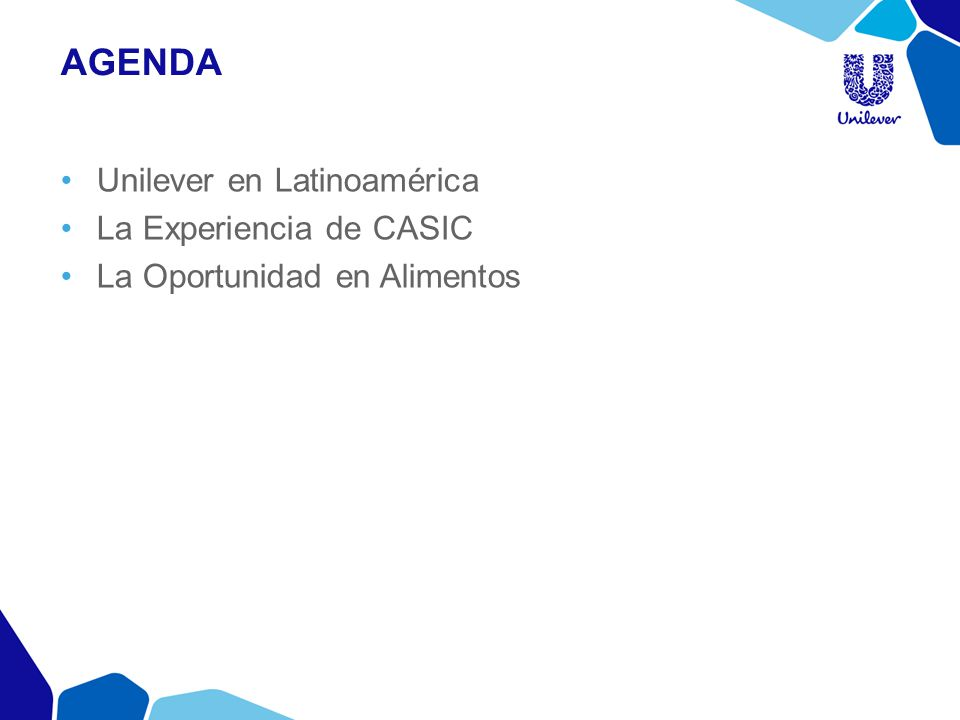 agenda Unilever en Latinoamérica La Experiencia de CASIC