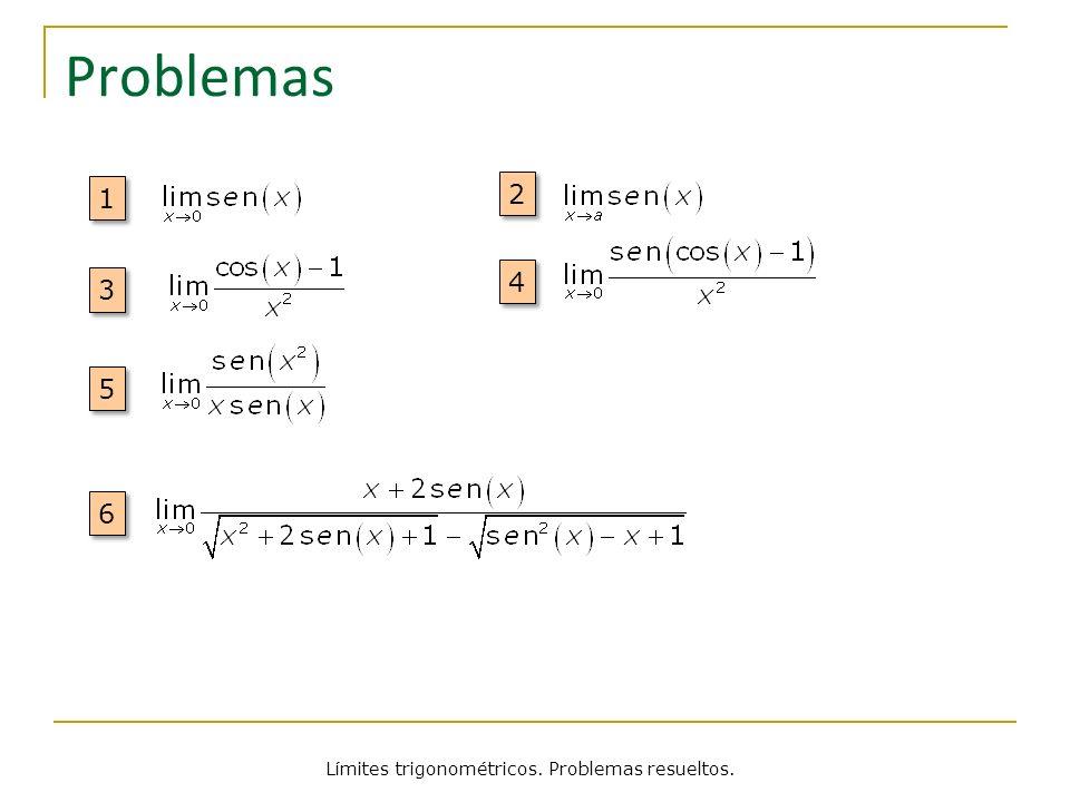 Límites trigonométricos. Problemas resueltos.