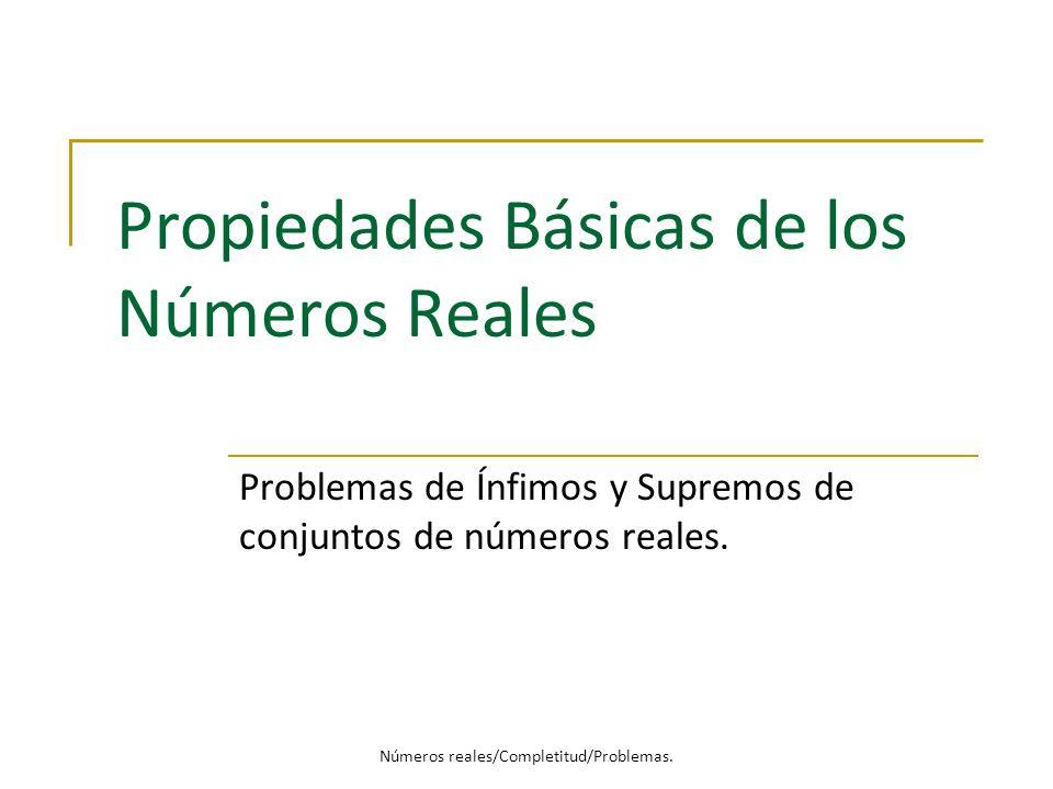Propiedades Básicas de los Números Reales
