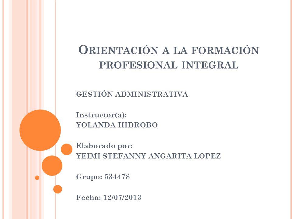 Orientación a la formación profesional integral