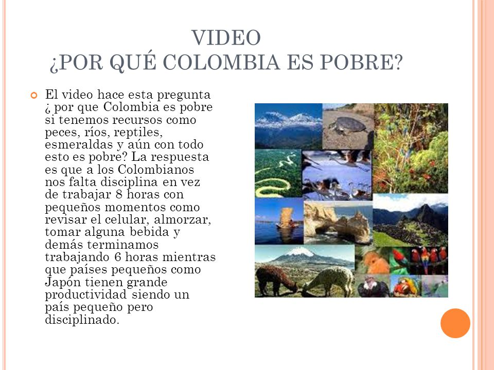 VIDEO ¿POR QUÉ COLOMBIA ES POBRE