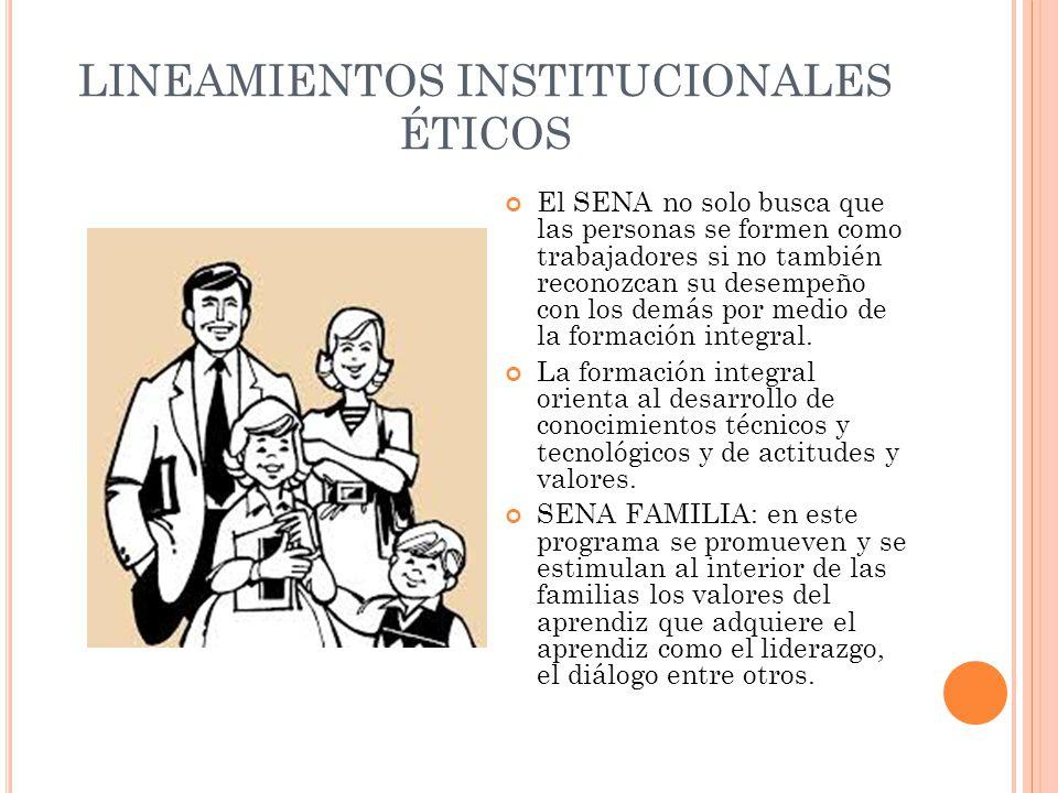 LINEAMIENTOS INSTITUCIONALES ÉTICOS