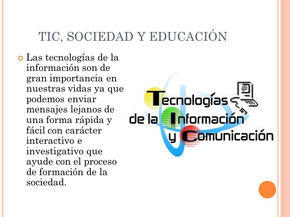 TIC, SOCIEDAD Y EDUCACIÓN