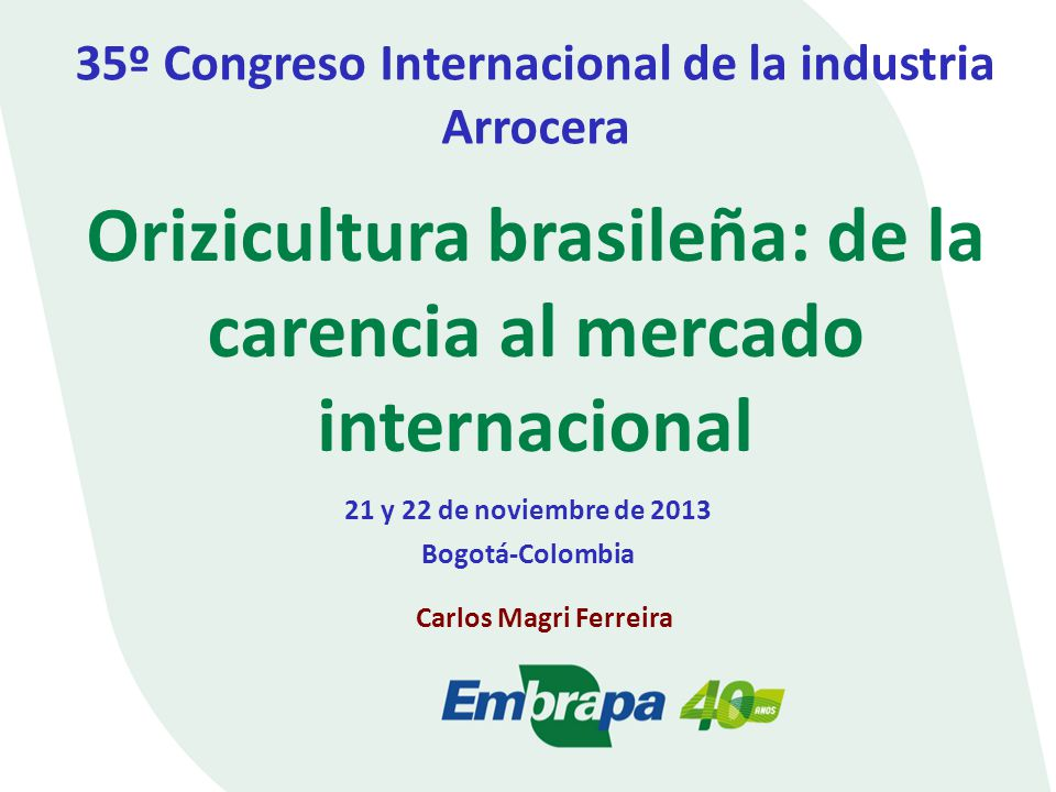 Orizicultura brasileña: de la carencia al mercado internacional