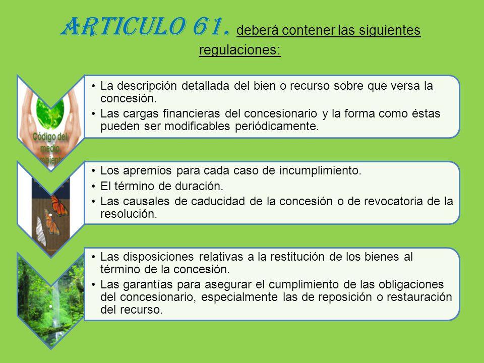 ARTICULO 61. deberá contener las siguientes regulaciones:
