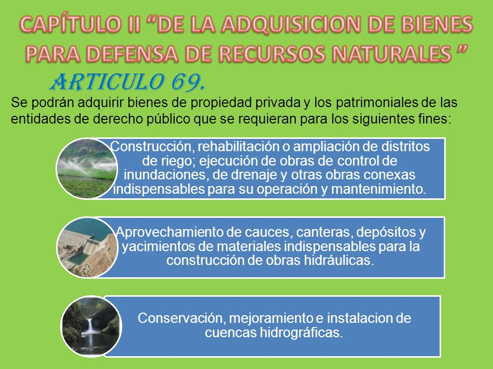 Conservación, mejoramiento e instalacion de cuencas hidrográficas.