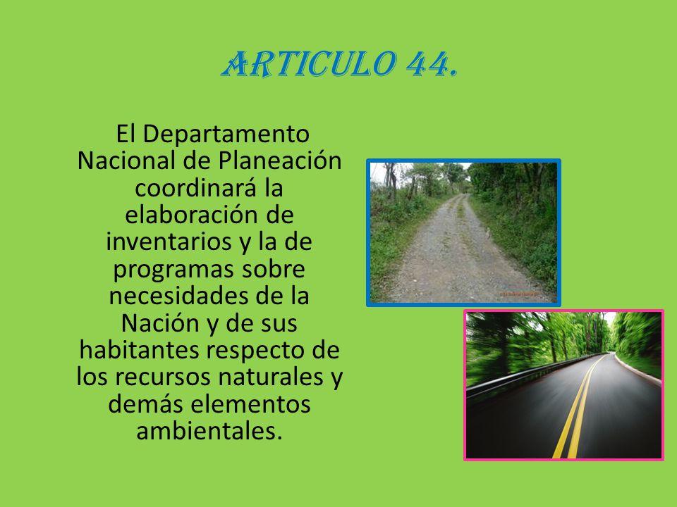 ARTICULO 44.