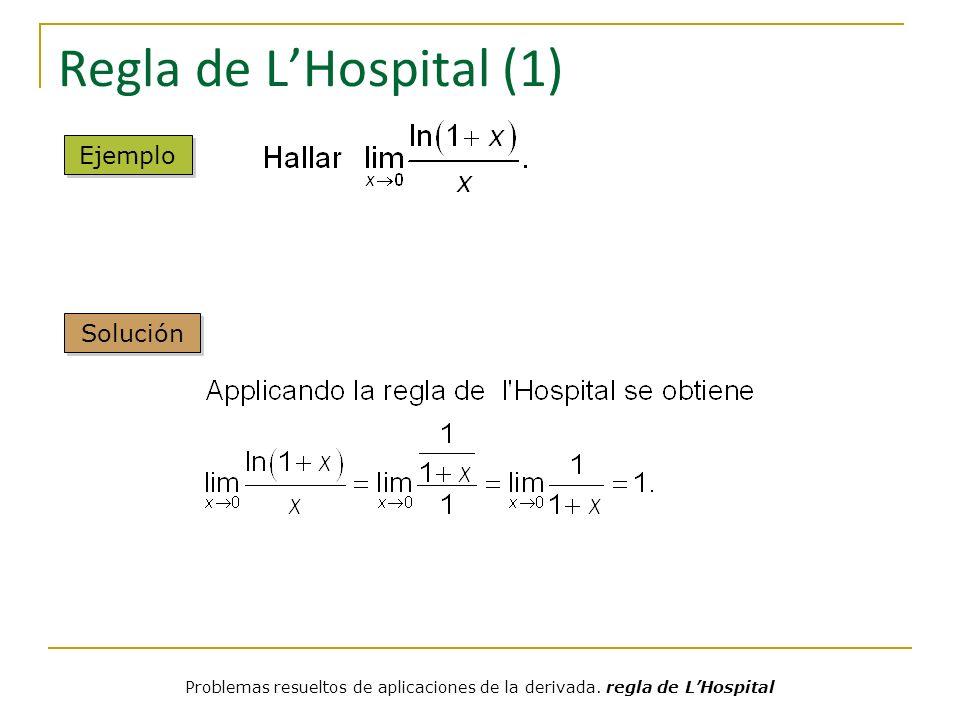 Regla de L'Hospital (1) Ejemplo Solución
