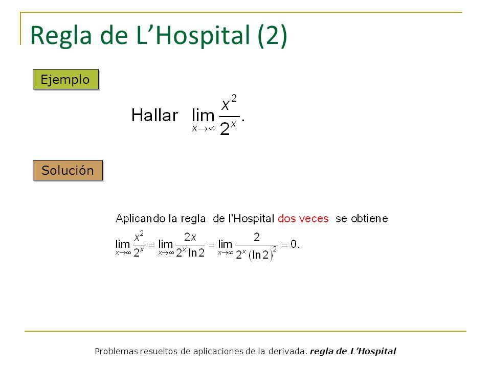 Regla de L'Hospital (2) Ejemplo Solución