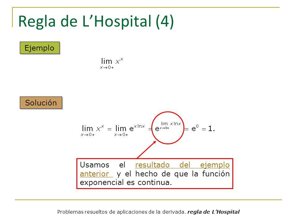 Regla de L'Hospital (4) Ejemplo Solución