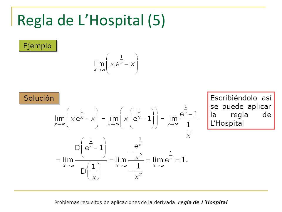 Regla de L'Hospital (5) Ejemplo Solución