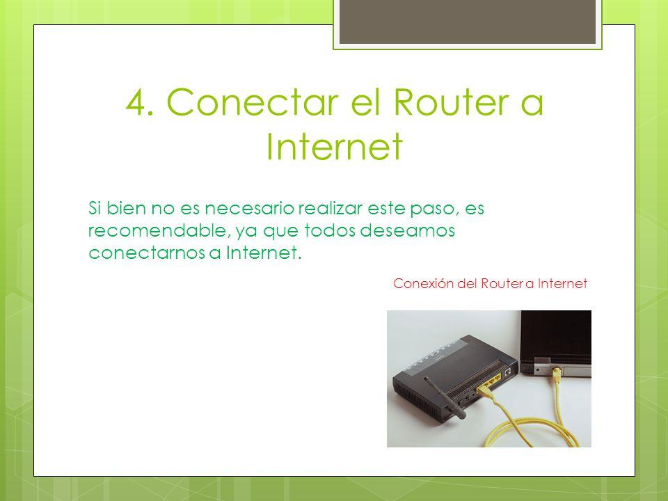 4. Conectar el Router a Internet