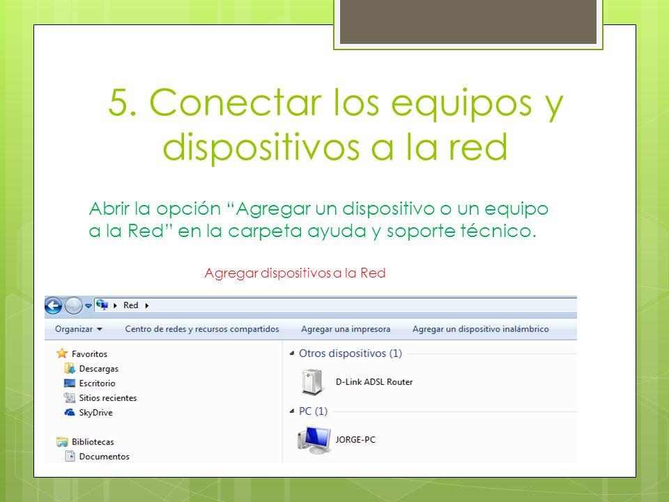 5. Conectar los equipos y dispositivos a la red