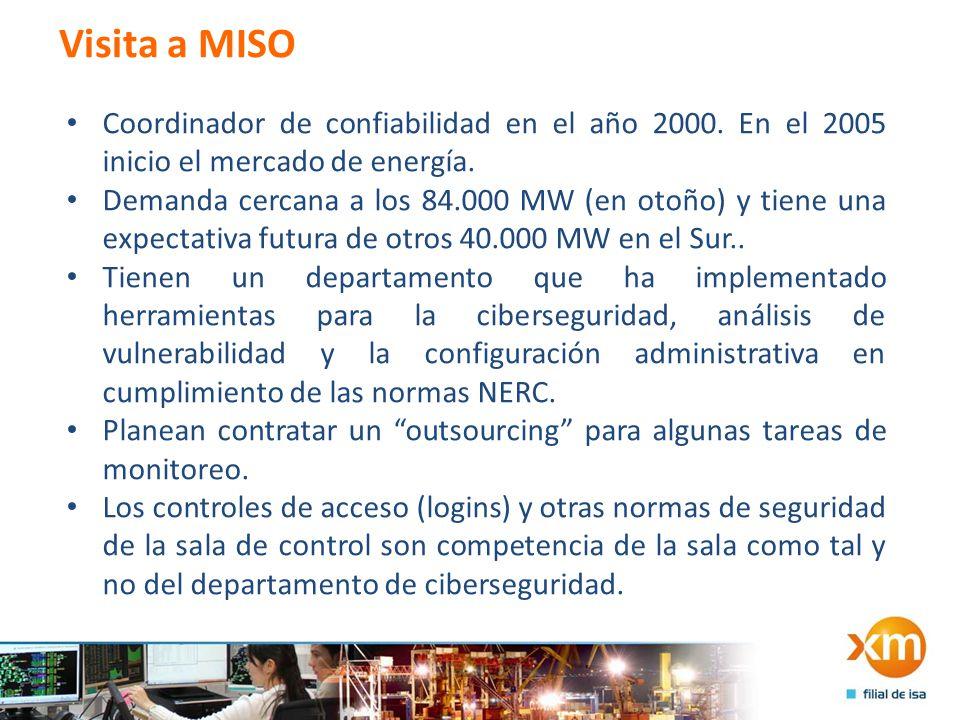Visita a MISO Coordinador de confiabilidad en el año 2000. En el 2005 inicio el mercado de energía.