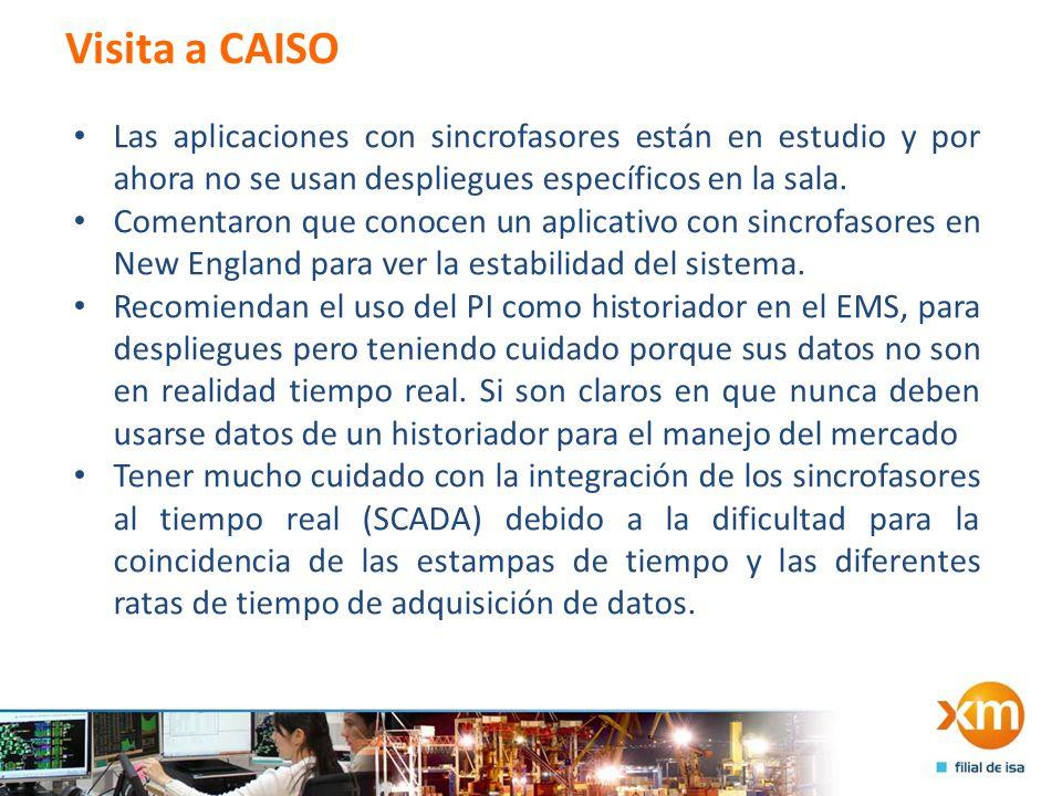 Visita a CAISO Las aplicaciones con sincrofasores están en estudio y por ahora no se usan despliegues específicos en la sala.
