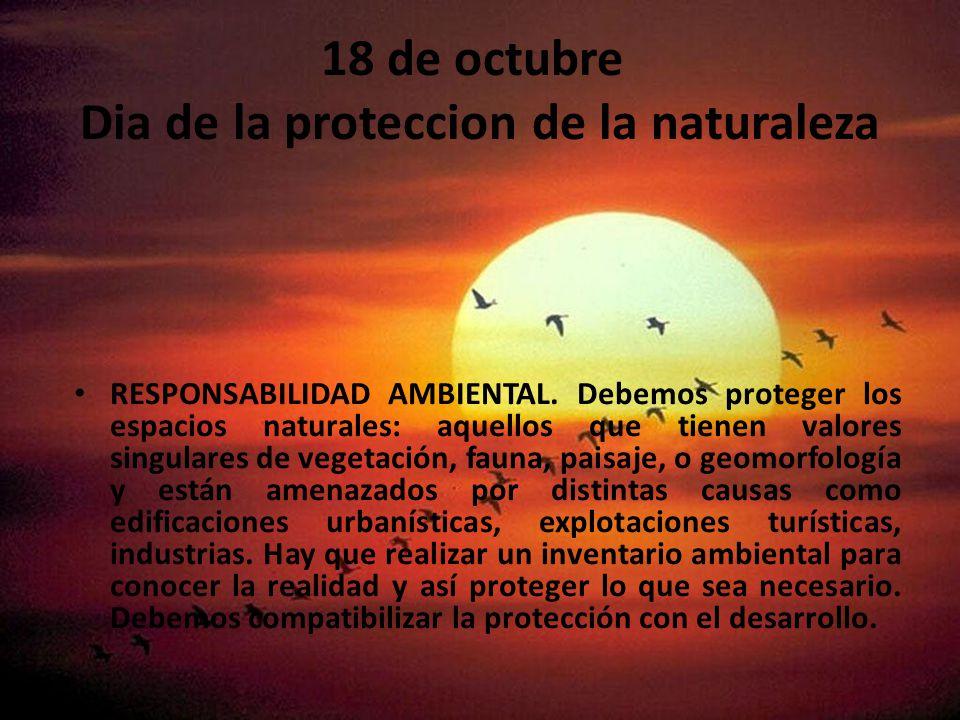 18 de octubre Dia de la proteccion de la naturaleza