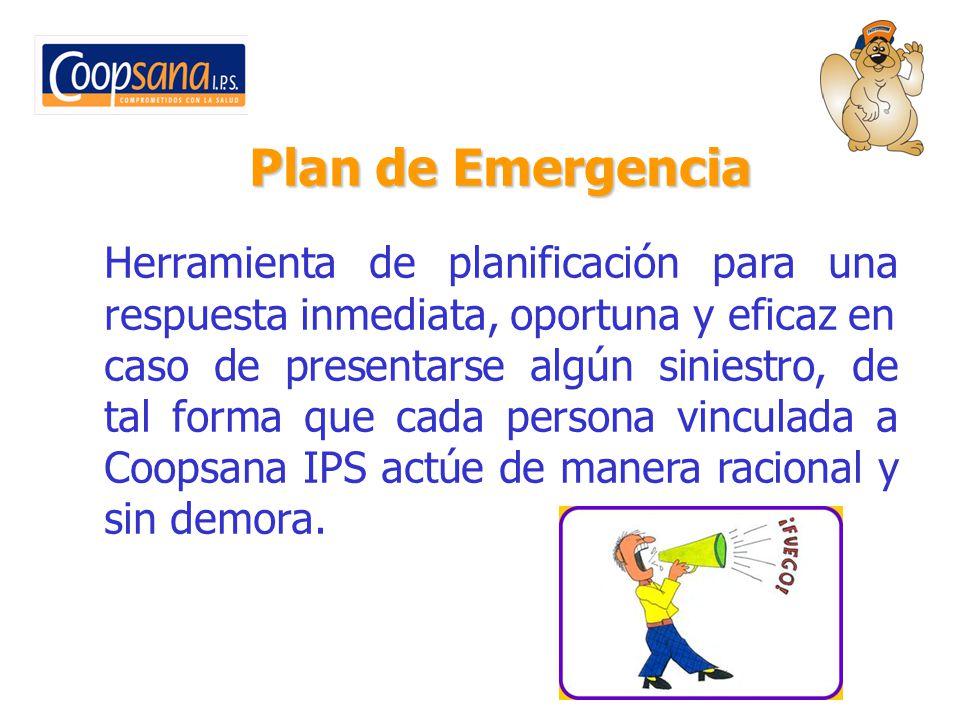 Plan de Emergencia Herramienta de planificación para una respuesta inmediata, oportuna y eficaz en.