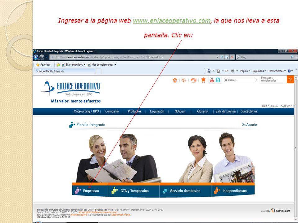 Ingresar a la página web www.enlaceoperativo.com, la que nos lleva a esta pantalla. Clic en: