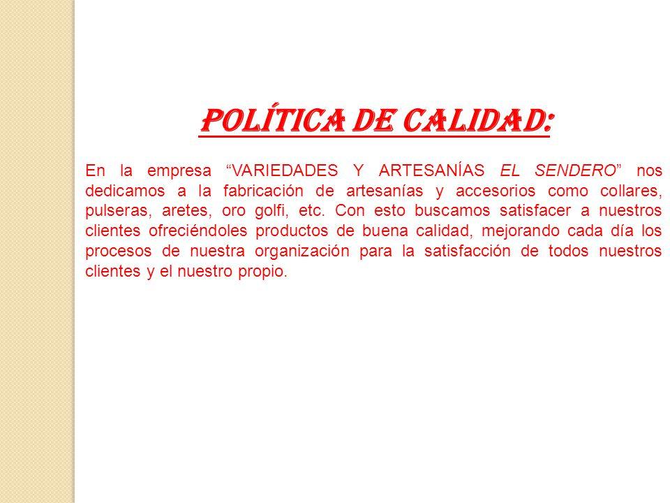 POLÍTICA DE CALIDAD: