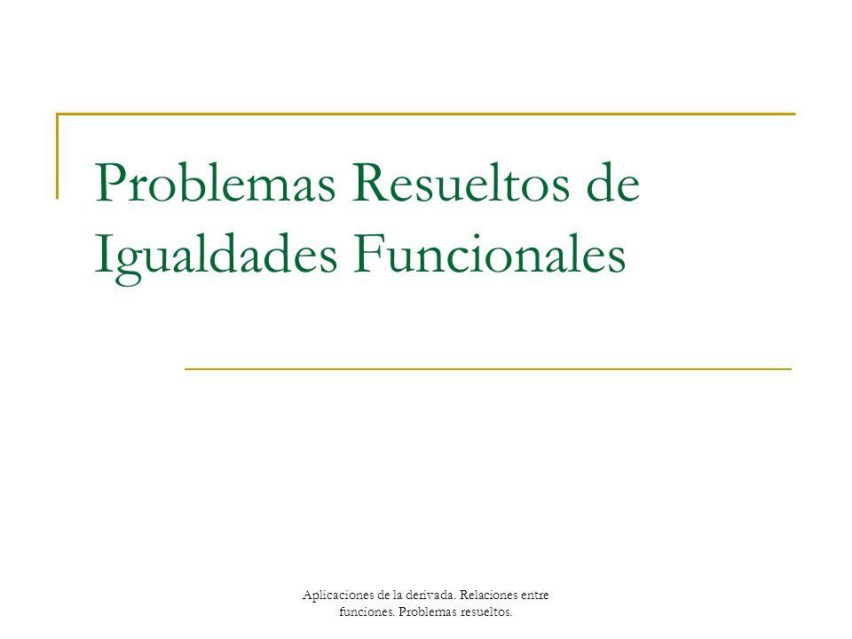 Problemas Resueltos de Igualdades Funcionales