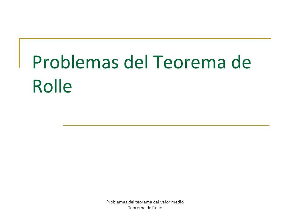 Problemas del Teorema de Rolle