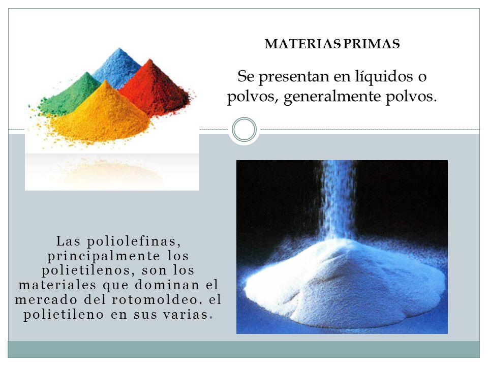 Se presentan en líquidos o polvos, generalmente polvos.