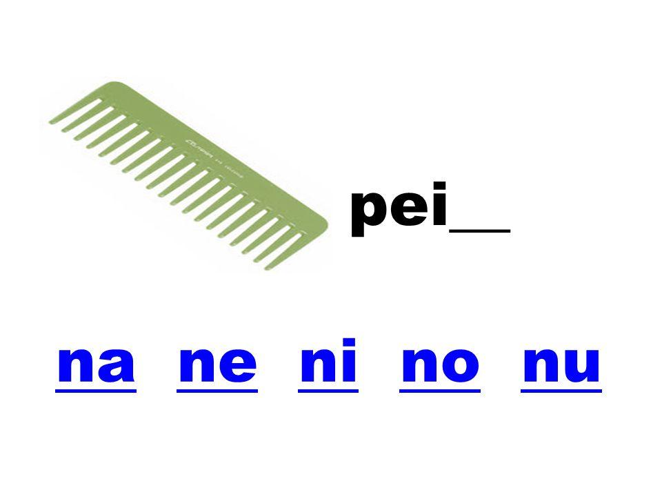 pei__ na ne ni no nu