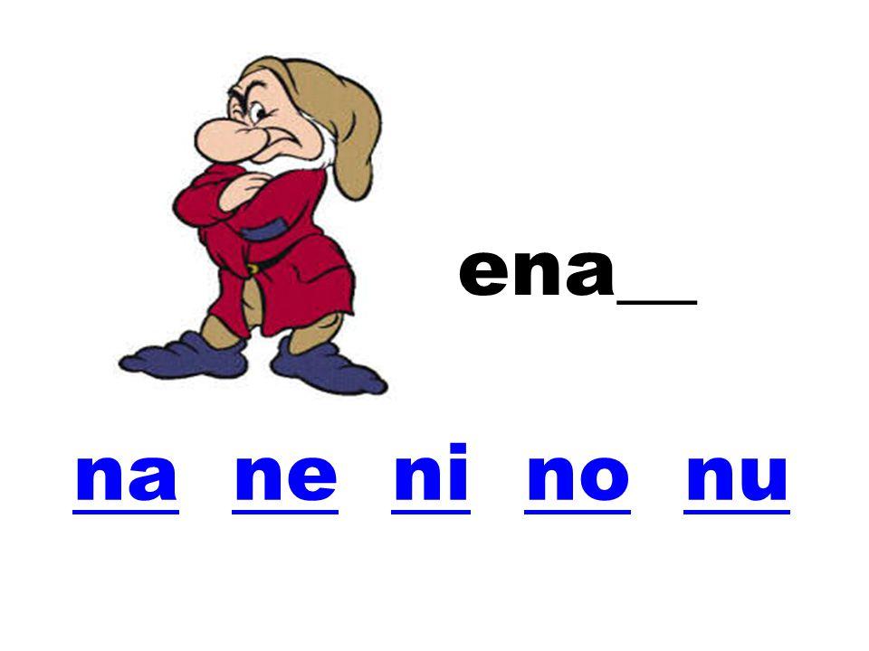 ena__ na ne ni no nu