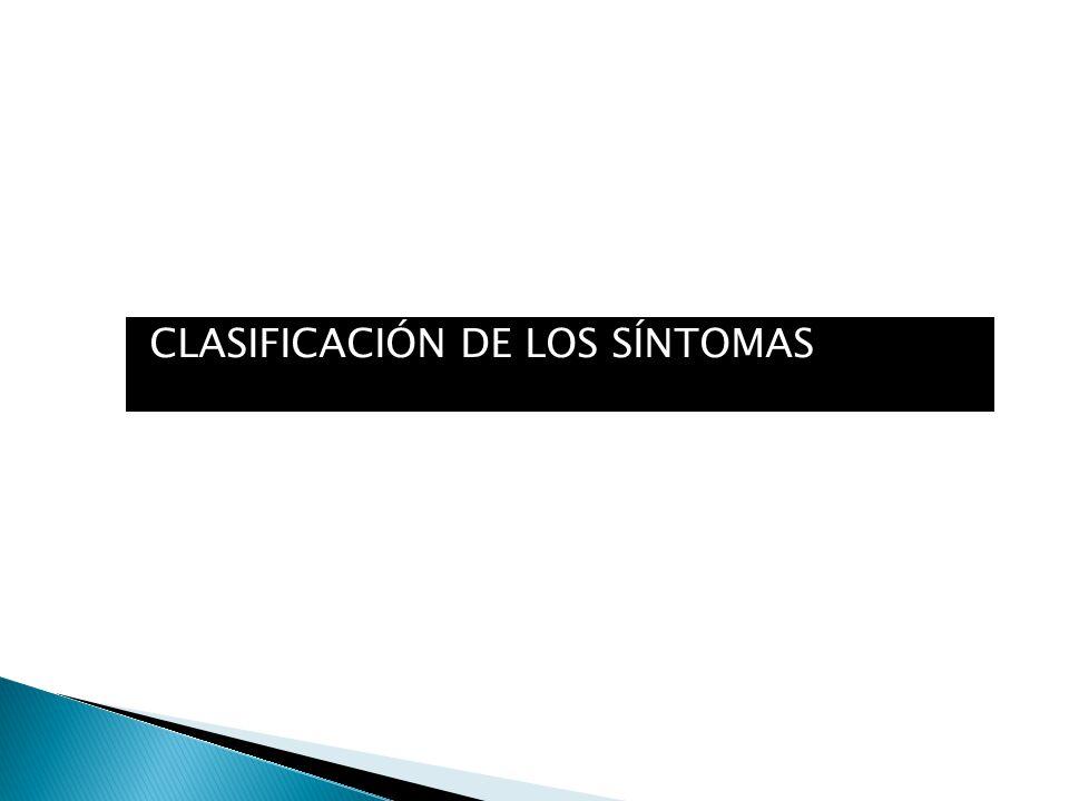CLASIFICACIÓN DE LOS SÍNTOMAS