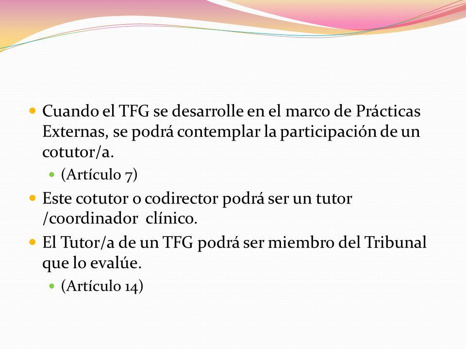 Este cotutor o codirector podrá ser un tutor /coordinador clínico.