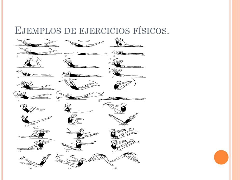 Ejemplos de ejercicios físicos.