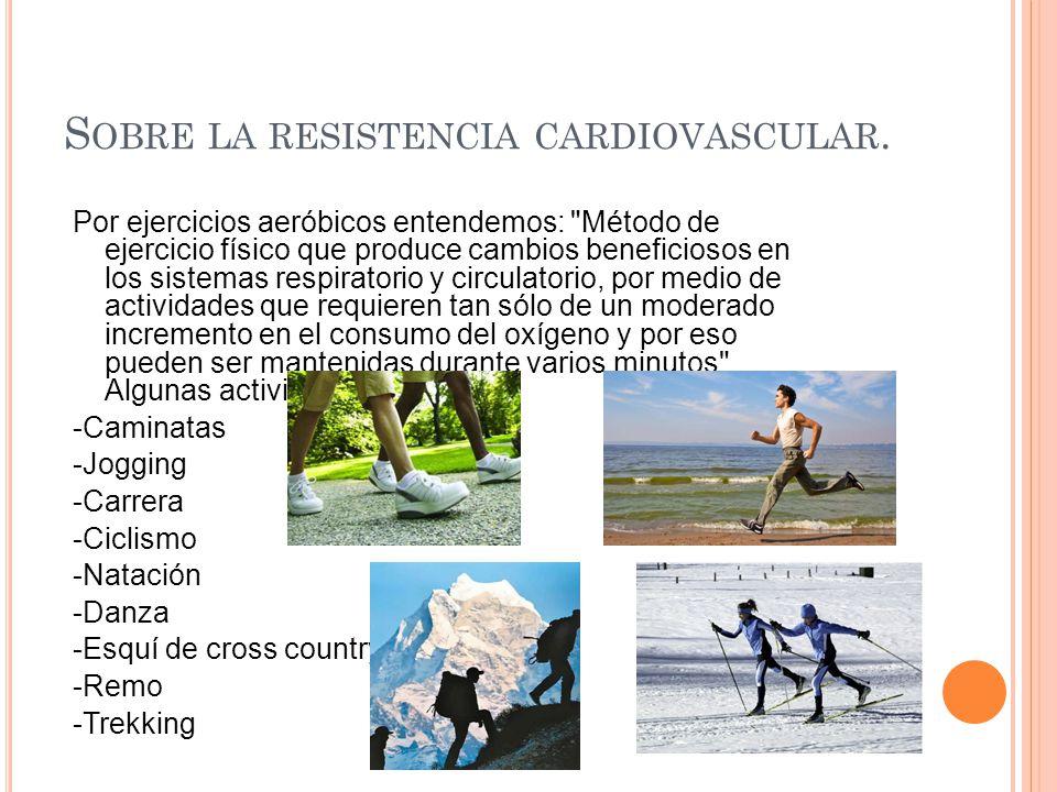 Sobre la resistencia cardiovascular.