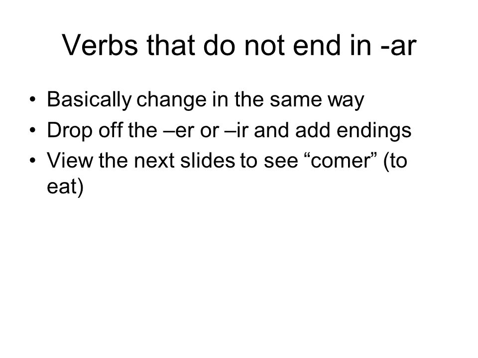 Verbs that do not end in -ar