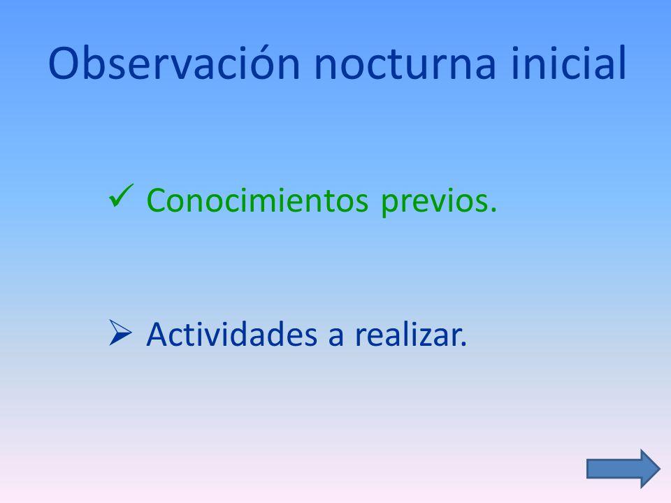 Observación nocturna inicial