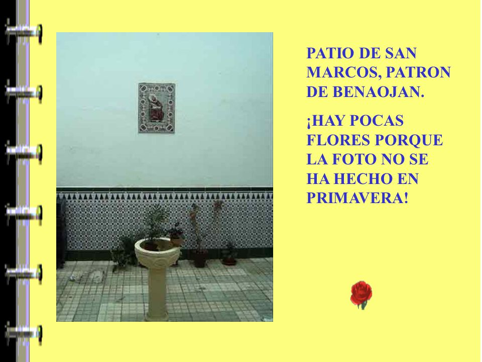 PATIO DE SAN MARCOS, PATRON DE BENAOJAN.