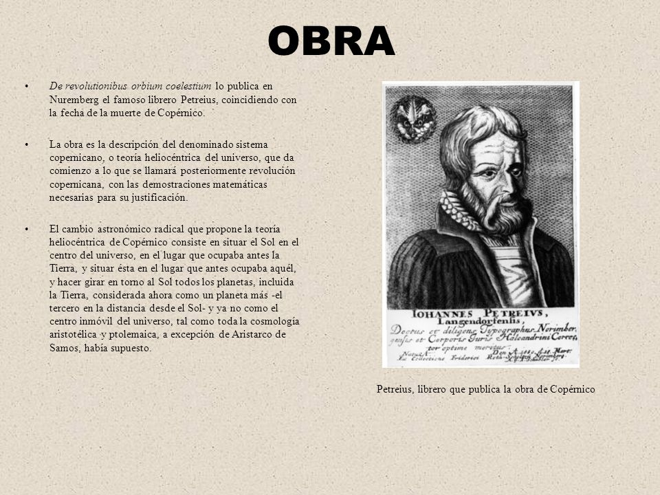 Petreius, librero que publica la obra de Copérnico