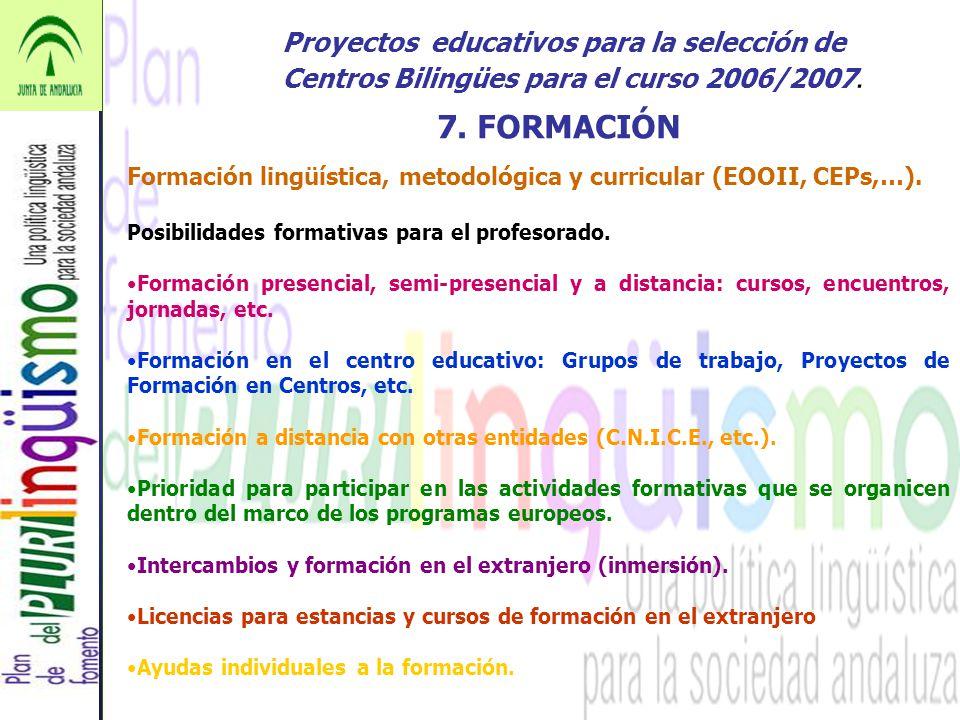 Proyectos educativos para la selección de Centros Bilingües para el curso 2006/2007.