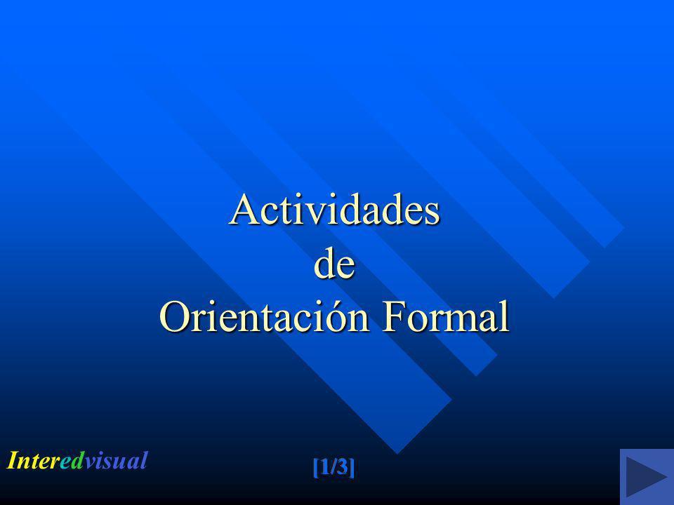Actividades de Orientación Formal