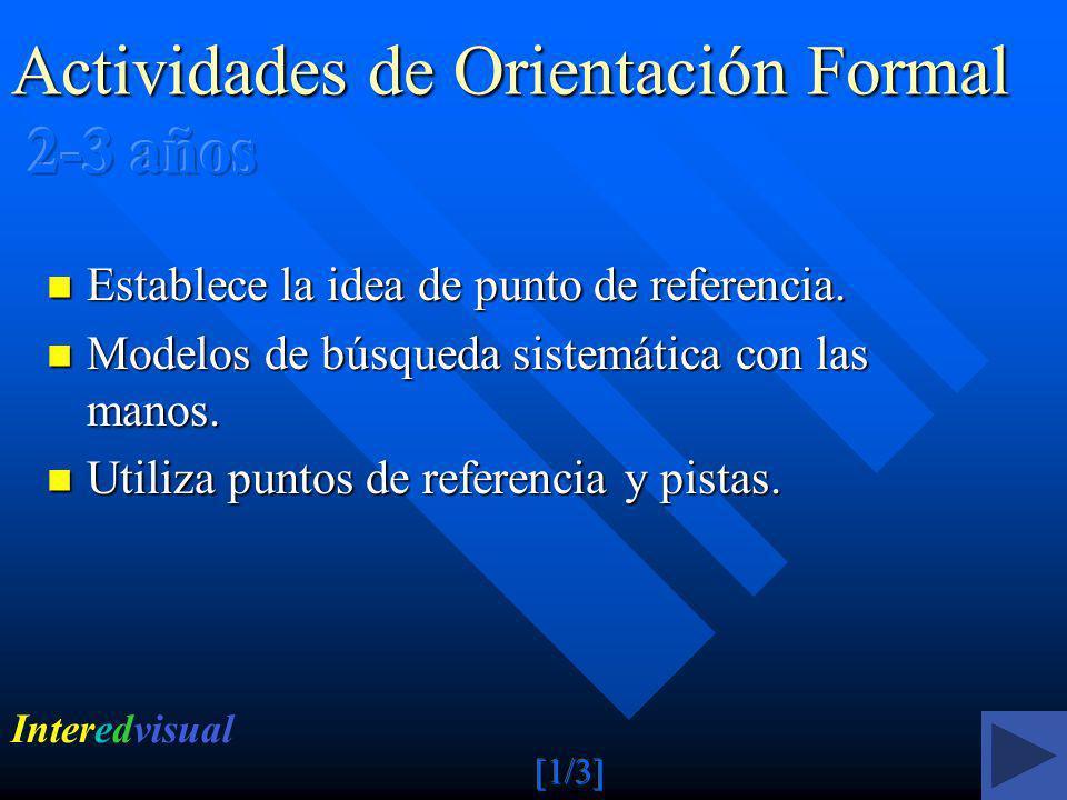 Actividades de Orientación Formal 2-3 años