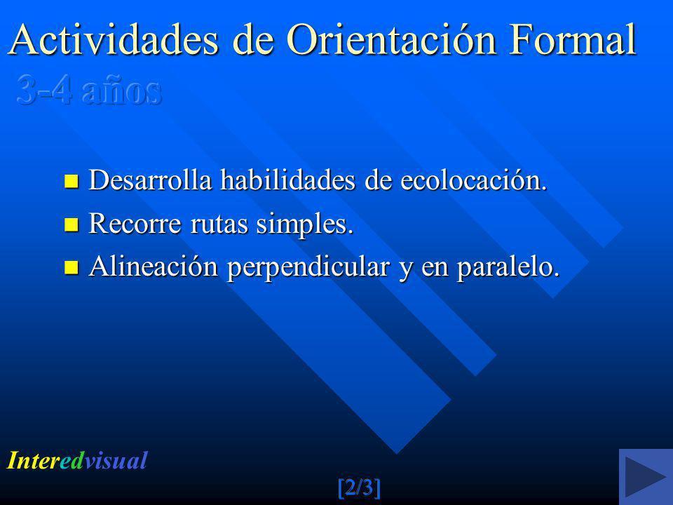 Actividades de Orientación Formal 3-4 años