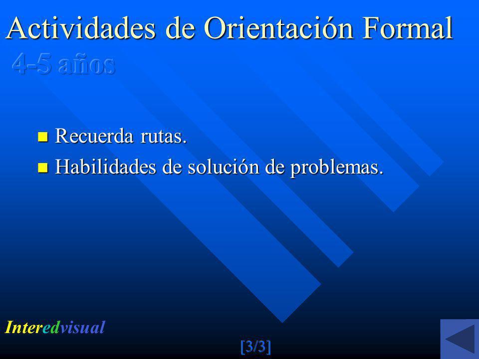 Actividades de Orientación Formal 4-5 años