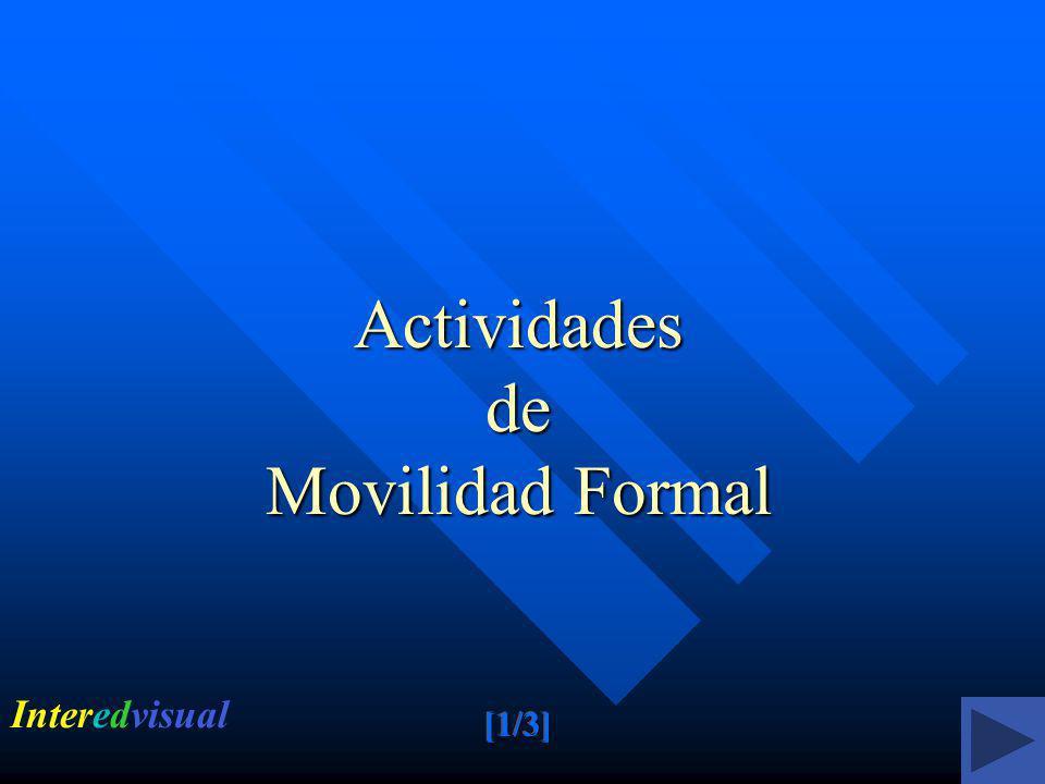 Actividades de Movilidad Formal