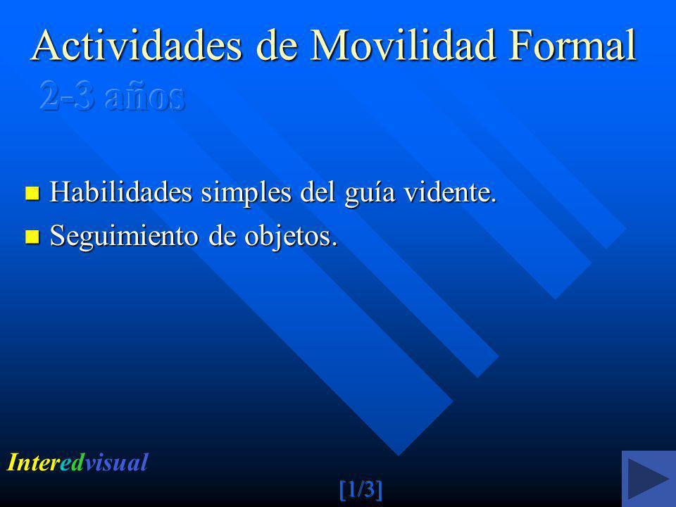 Actividades de Movilidad Formal 2-3 años