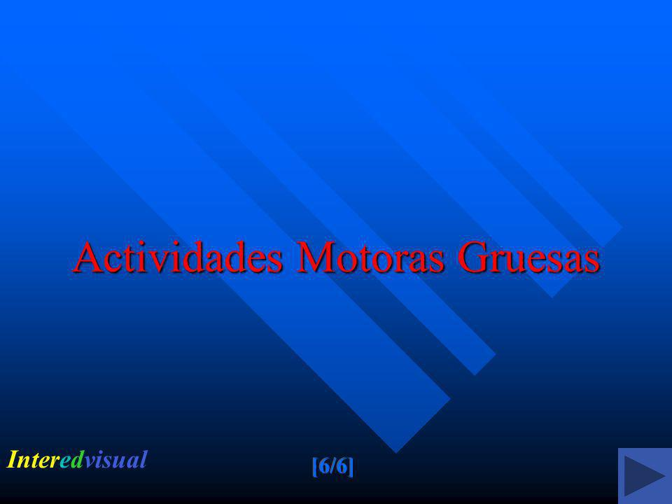 Actividades Motoras Gruesas