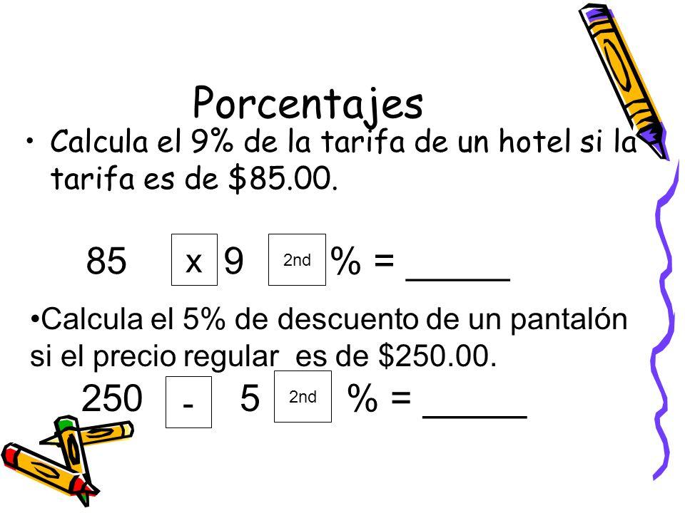 Porcentajes 85 9 % = _____ 250 5 % = _____ x -