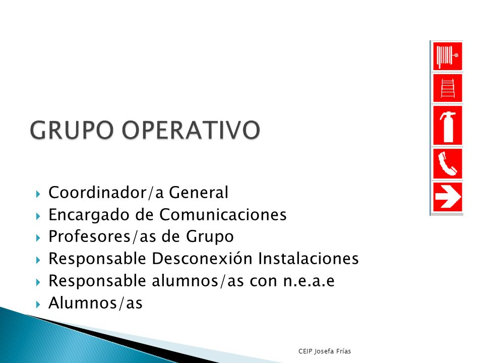 GRUPO OPERATIVO Coordinador/a General Encargado de Comunicaciones
