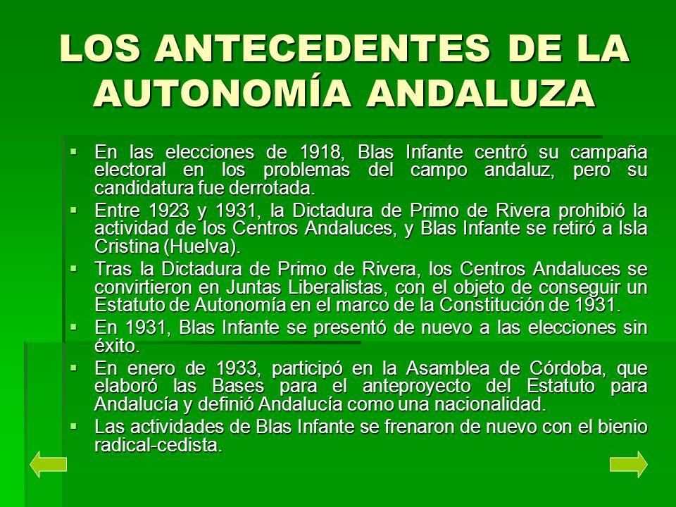 LOS ANTECEDENTES DE LA AUTONOMÍA ANDALUZA