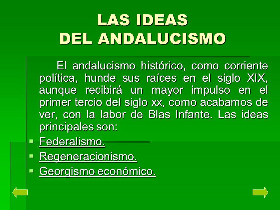 LAS IDEAS DEL ANDALUCISMO