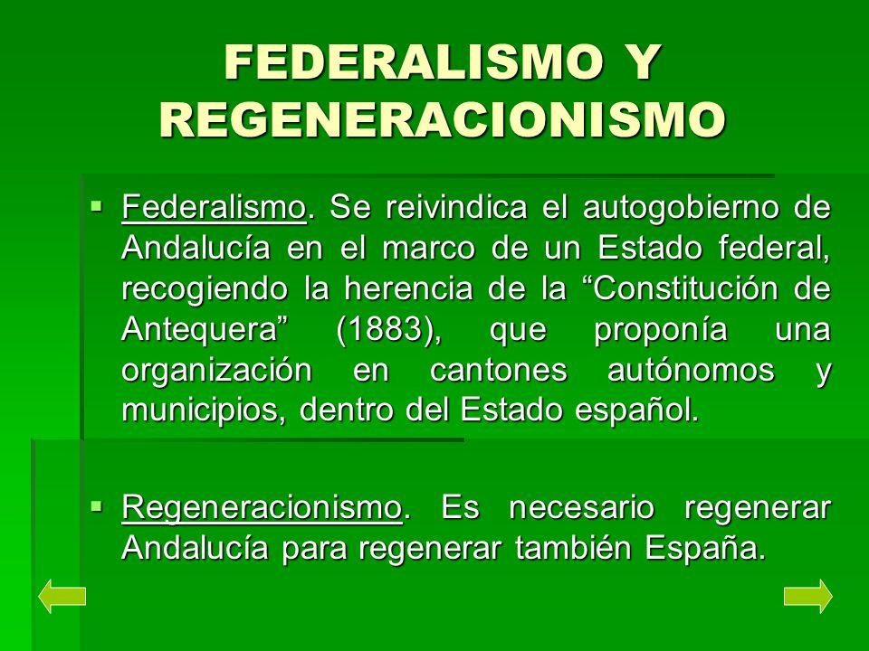 FEDERALISMO Y REGENERACIONISMO