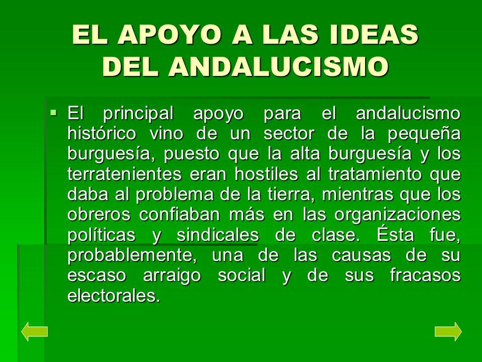 EL APOYO A LAS IDEAS DEL ANDALUCISMO